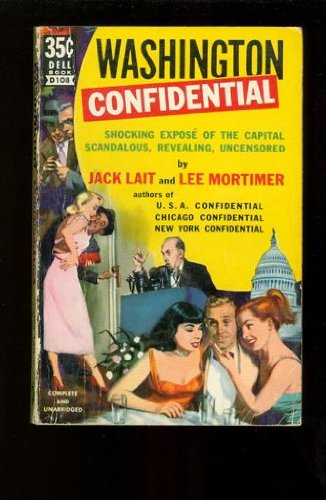 Washington Confidential by Jack Lait and Lee Mortimer