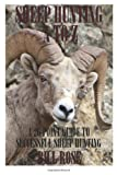 Sheep Hunting a to Z, Bill Rose, 0985272015