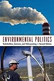 Environmental Politics, Norman Miller, 0415961076