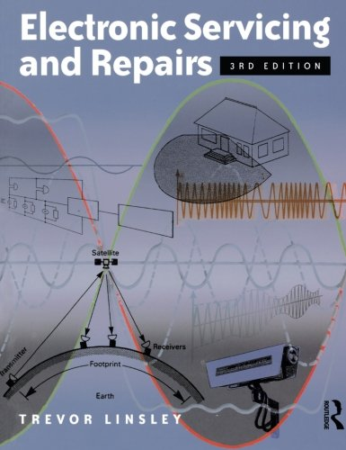 Electronic Servicing and Repairs, Third Edition