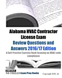 Alabama HVAC Contractor License Exam Review Questions and Answers 2016/17 Edition: A Self-Practice Exercise Book focusing on HVAC code compliance