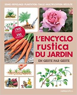 encyclopedie rustica du jardin