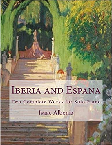 Two Complete Works for Solo Piano Iberia and Espa/ña
