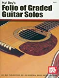 Folio of Graded Guitar Solos, Volume I, Mel Bay, 0871668866