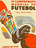 1950 Fifa World Cup Soccer Brazil South America Travel Advertisement Poster Print. Measures 10 x 13.5 inches
