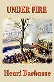 Under Fire, Henri Barbusse, 161720093X