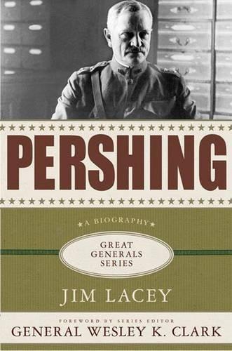 Pershing (Great Generals (Hardcover))