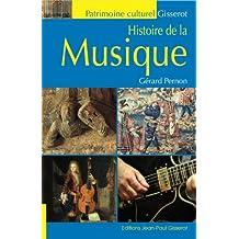 Histoire de la Musique (French Edition)