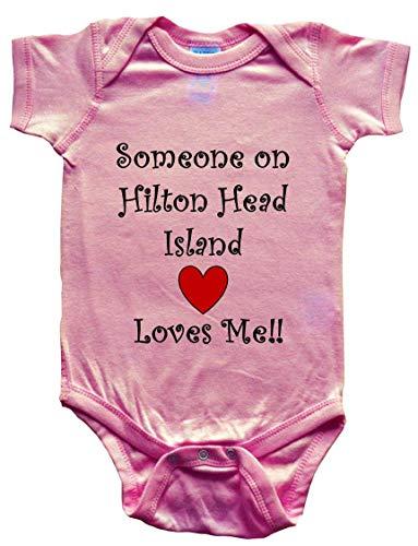 - SOMEONE ON HILTON HEAD ISLAND LOVES ME - HILTON HEAD ISLAND BABY - City Series - Pink Baby One Piece Bodysuit - size Small (6-12M)
