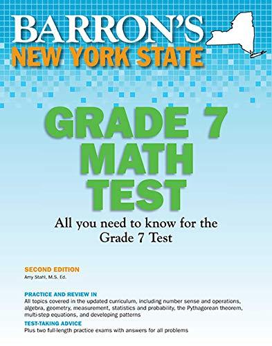 New York State Grade 7 Math Test (Barron's Test Prep NY) (New York State Test Prep Grade 7)