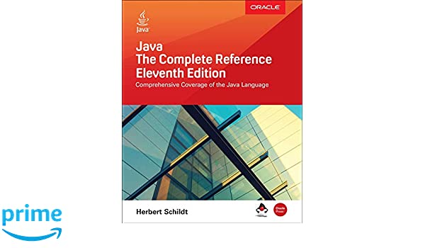 Java The Complete Reference Eleventh Edition Herbert Schildt
