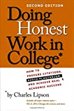 Doing Honest Work in College, Charles Lipson, 0226484777