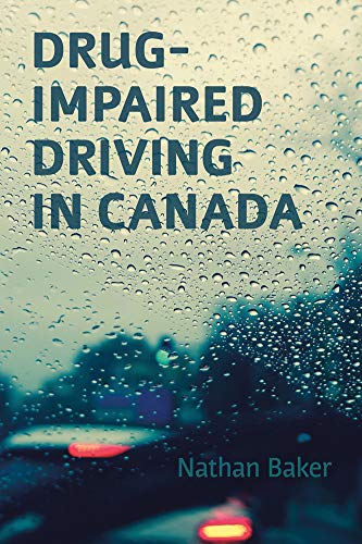 Drug-Impaired Driving in Canada