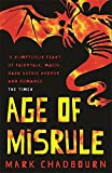 Age Of Misrule: World's End, Darkest Hour, Always Forever (GOLLANCZ S.F.)
