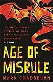 Age of Misrule: Age Of Misrule