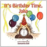 It's Birthday Time, Jake!, Samantha Bell, 161633097X