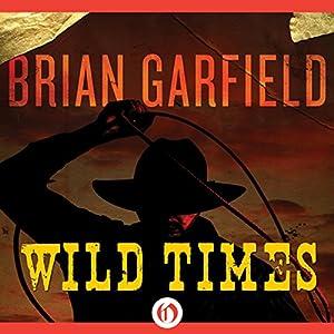Wild Times Audiobook