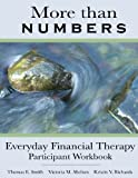 img - for More Than Numbers: Everyday Financial Therapy Participant Workbook book / textbook / text book