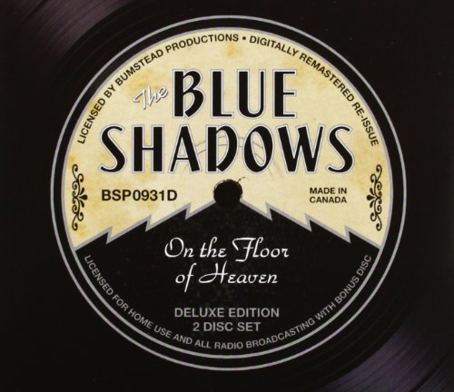 On The Floor Of Heaven - Deluxe Edition by Blue Shadows, The