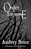 Order of Eurynome (Fourteen Tales of Thirteen Covens Book 7)