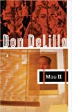 Mao II: A Novel, Don DeLillo, 0140152741