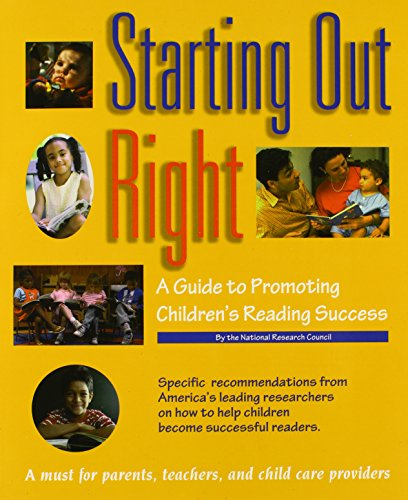 Starting Out Right: A Guide to Promoting Children's Reading Success