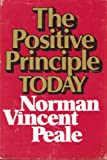 The Positive Principle Today 9780816165223