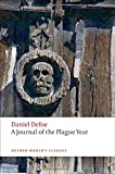 A Journal of the Plague Year n/e (Oxford World's Classics)