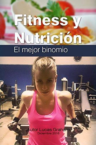 Fitness y Nutricion  El mejor binomio (Spanish Edition) cover