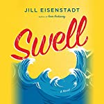 Swell: A Novel | Jill Eisenstadt