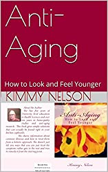 Anti-Aging: How to Look and Feel Younger