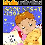 Good Night, Animals: Children's Picture Books