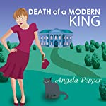 Death of a Modern King: Stormy Day Mystery, Book 4 | Angela Pepper