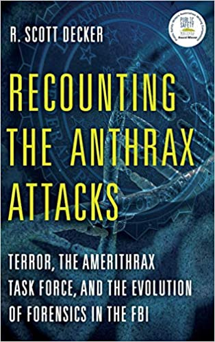 A SPORE ON THE GRASSY KNOLL: An insider's account of the 2001 anthrax mailings