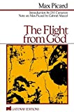 img - for The Flight From God book / textbook / text book