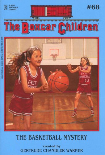 The Basketball Mystery - Book #68 of the Boxcar Children