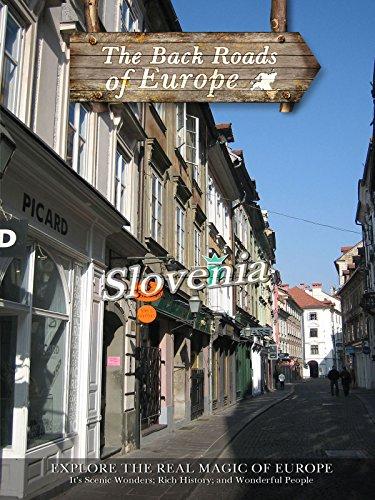 Back Roads of Europe - Slovenia