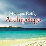 Archipelago | Monique Roffey