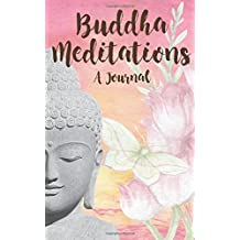 Buddha Meditations: A Journal