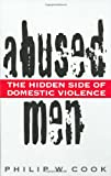 Abused Men, Philip W. Cook and N. Cohen, 0275958620