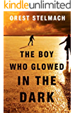 The Boy Who Glowed in the Dark (Nadia Tesla Book 3)
