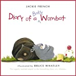Diary of a Baby Wombat | Jackie French