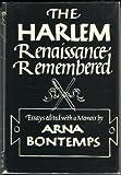 The Harlem Renaissance Remembered, Arna Wendell Bontemps, 0396065171