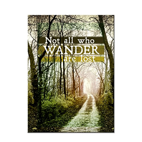 Not All Who Wander are Lost Refrigerator Magnet