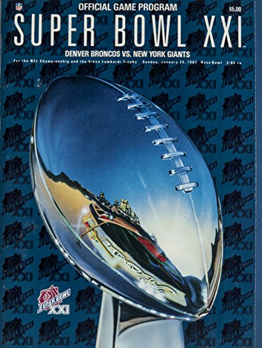 N.Y. GIANTS vs DENVER BRONCOS SUPER BOWL XXI MINT OFFICIAL STADIUM GAME PROGRAM