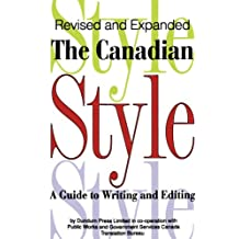 The Canadian Style: A Guide to Writing and Editing