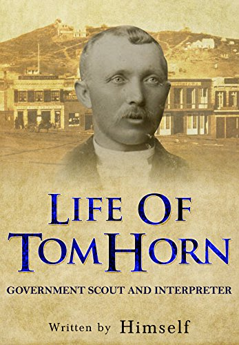 life-of-tom-horn-government-scout-and-interpreter