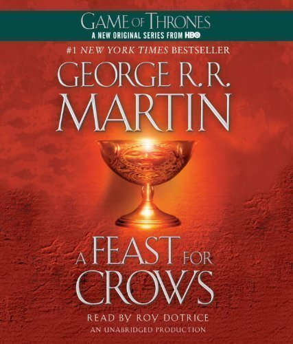 A Feast for Crows (A Song of Ice and Fire) by Martin, George R. R. on 27/03/2012 Unabridged edition by Random House Audio