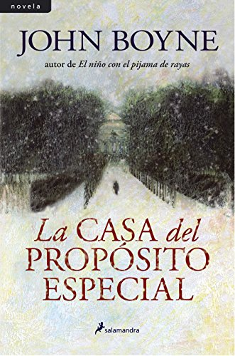- La casa del proposito especial/ The House Of Special Purpose (Spanish Edition)