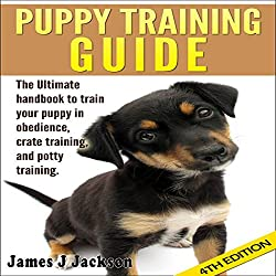 Puppy Training Guide 4th Edition